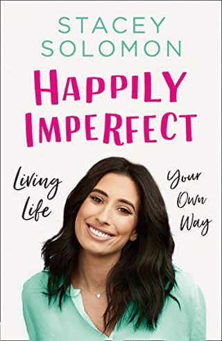 Stacey Solomon - Happily Imperfect