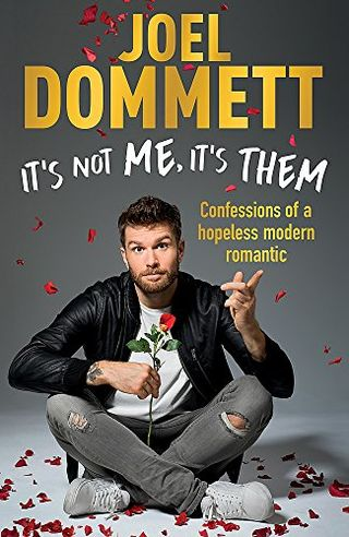 Joel Dommett - It's Not Me, It's Them