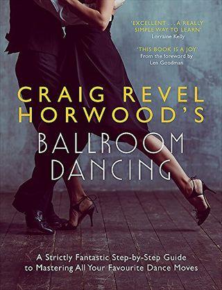 Craig Revel Horwood's Ballroom Dance by Craig Revel Horwood