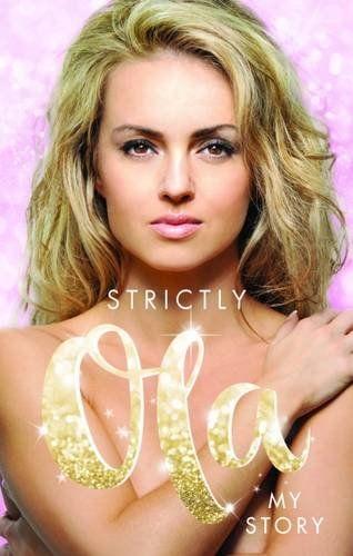 Strictly Ola: My Story by Ola Jordan
