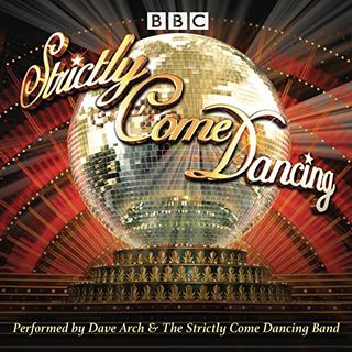 Dance hard with Dave Arch and Strictly Come Dancing Band