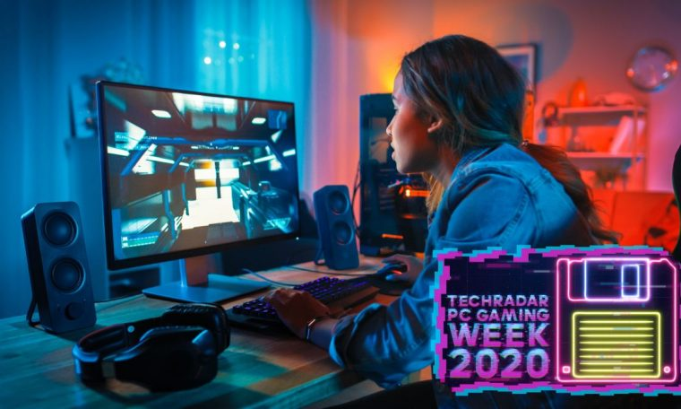 Welcome to TechRadar's PC Gaming Week 2020