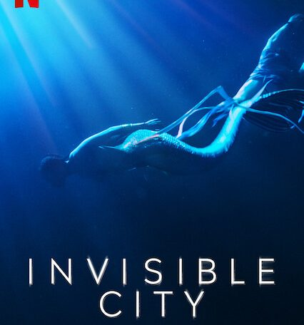 """Is """"Invisible City"""" on Netflix UK?  Where to watch the series"""